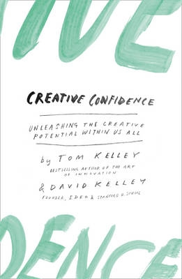 Creative Confidence: Tom Kelley