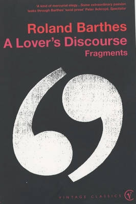 Lovers Discourse, A : Roland Barthes