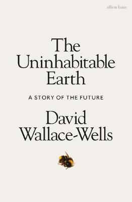 Uninhabitable Earth: A Story of the Futu