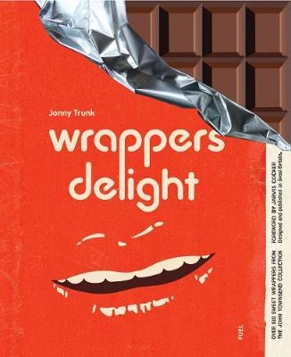 Wrappers Delight : Jonny Trunk