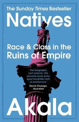 Natives: Race & Class Ruins of Empire