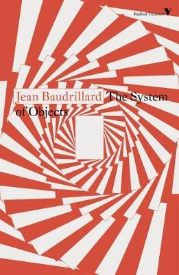 System of Objects, The : J. Baudrillard