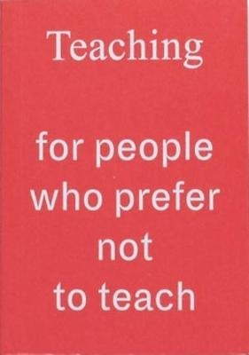Teaching for People Who Prefer Not to Te