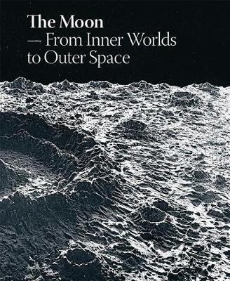 Moon, The : From Inner Worlds to Outer S