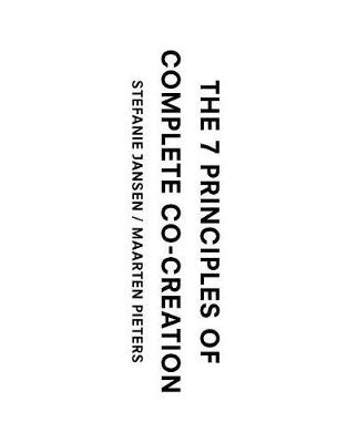 7 Principles of Complete Co-Creation, Th