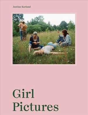 Girl Pictures: Justine Kurland