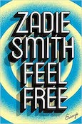 Feel Free: Zadie Smith