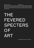 Fevered Spectres of Art